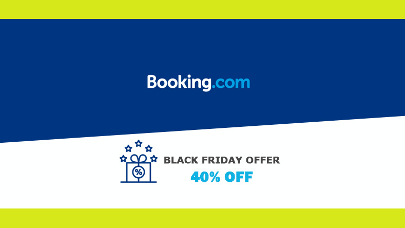 Booking.com Black Friday Offer - Starting at 40% OFF