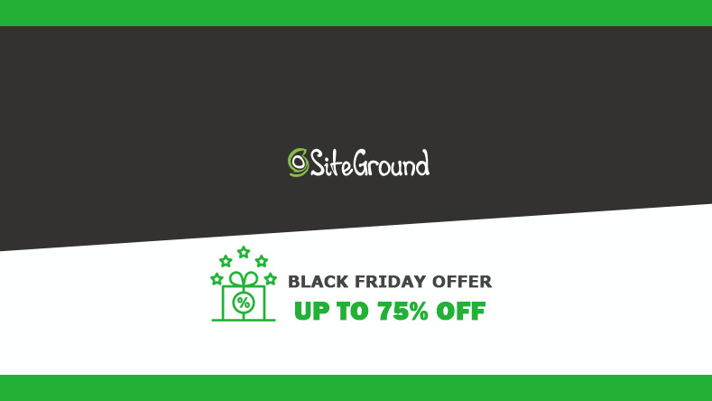 Siteground Black Friday Sale - Upto 70% OFF
